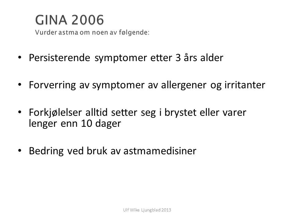 Persisterende symptomer etter 3 års alder