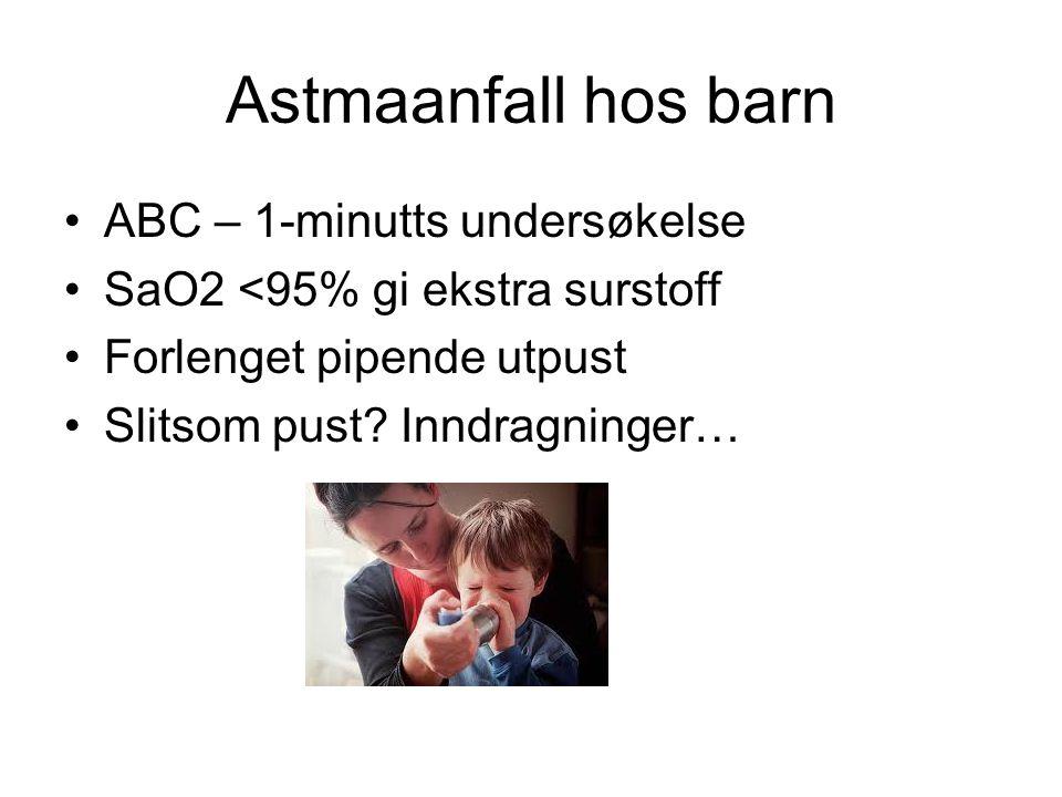 Astmaanfall hos barn ABC – 1-minutts undersøkelse