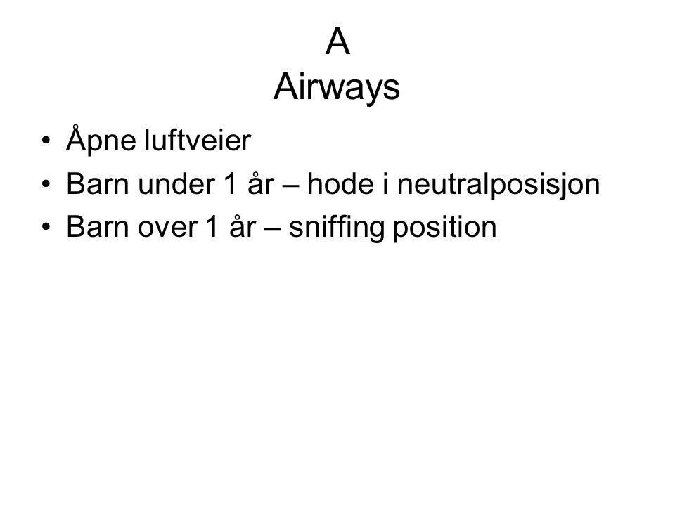 A Airways Åpne luftveier Barn under 1 år – hode i neutralposisjon