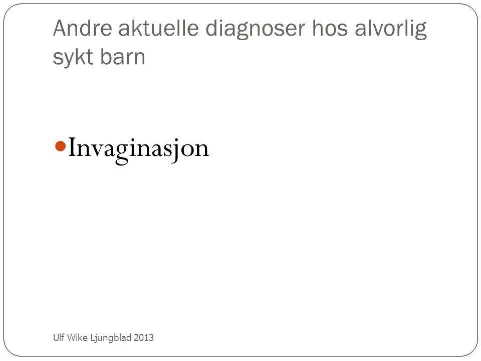Andre aktuelle diagnoser hos alvorlig sykt barn