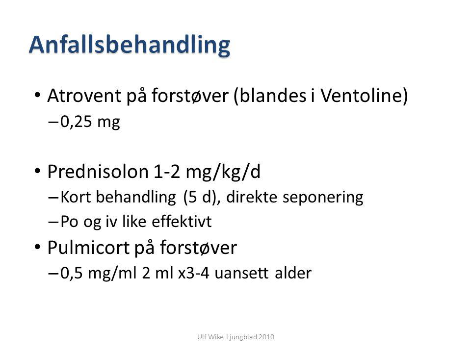 Anfallsbehandling Atrovent på forstøver (blandes i Ventoline)