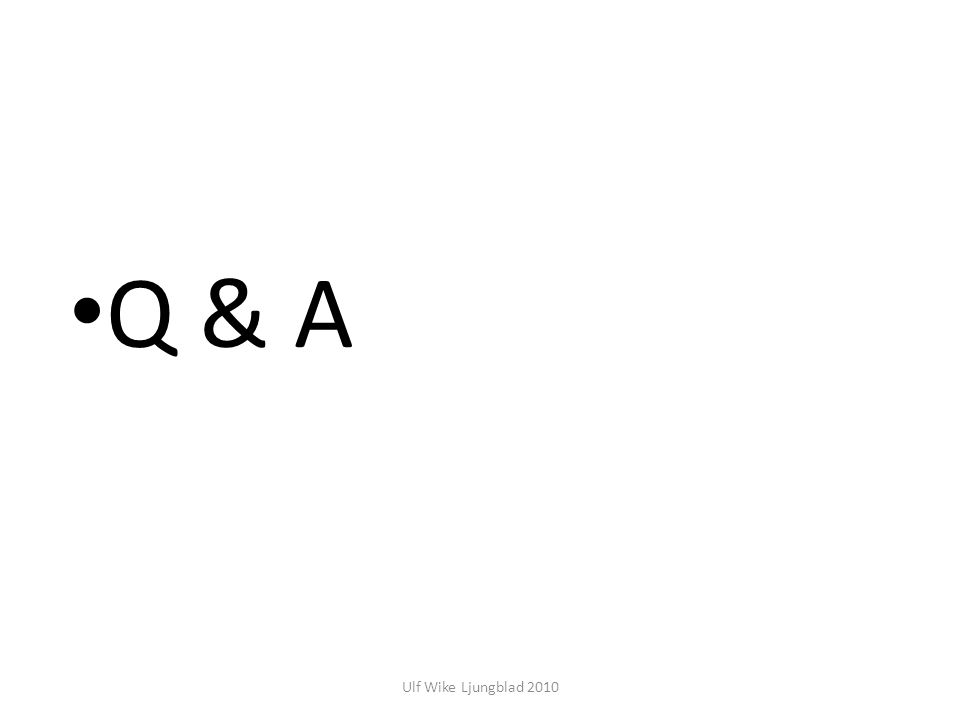 Q & A Ulf Wike Ljungblad 2010