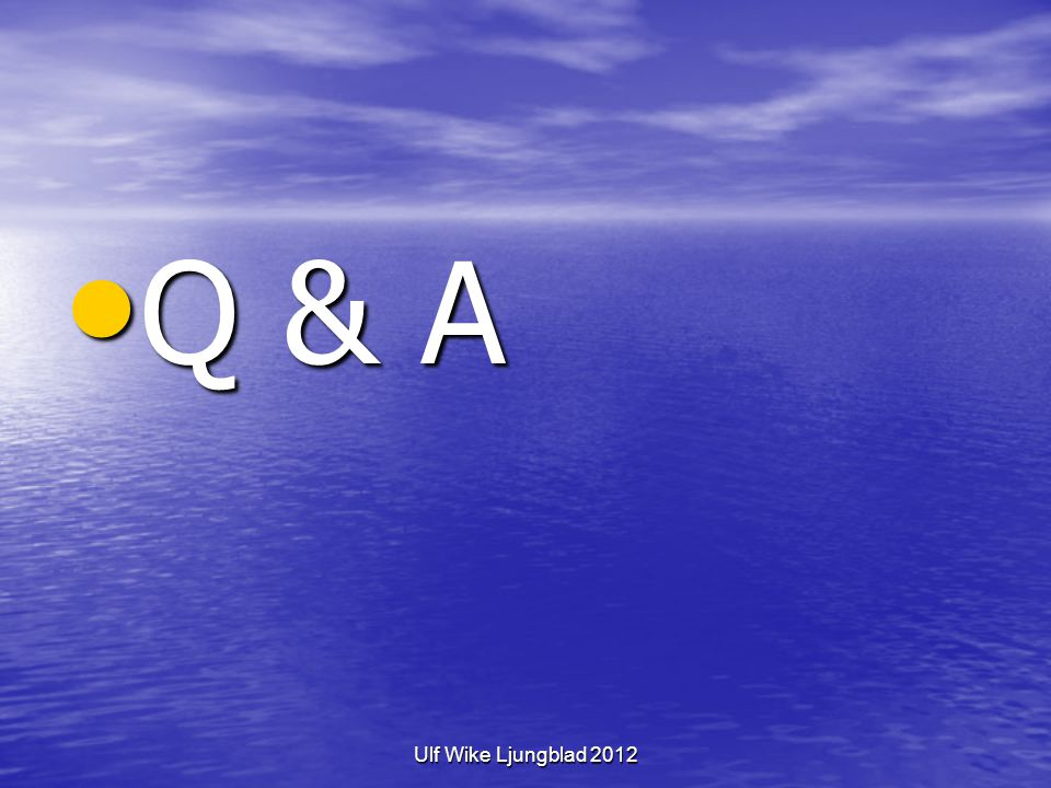 Q & A Ulf Wike Ljungblad 2012