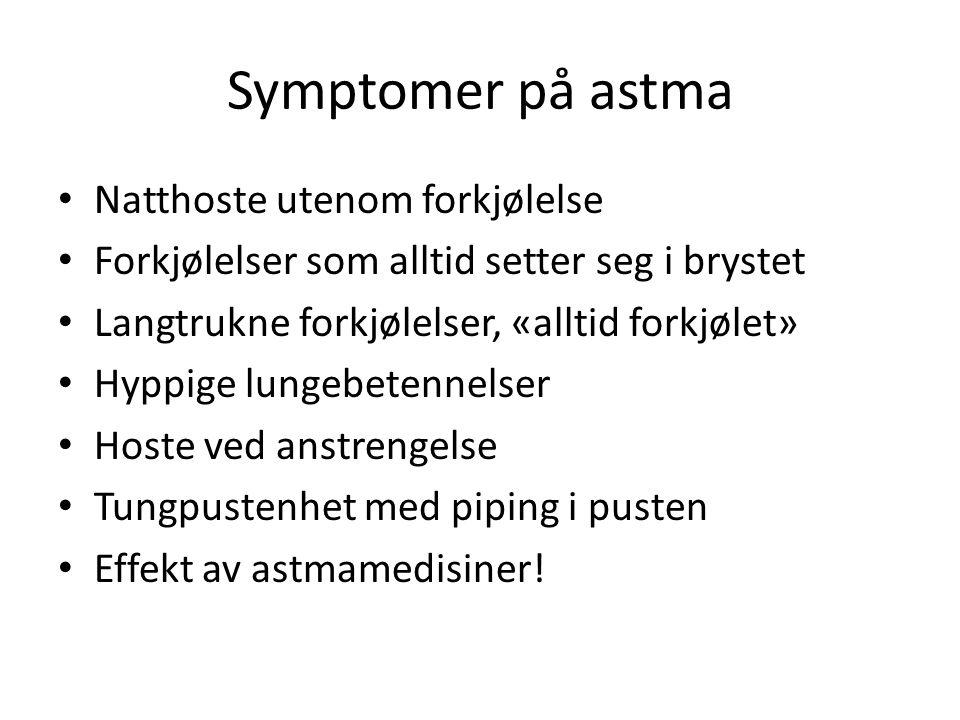 Symptomer på astma Natthoste utenom forkjølelse