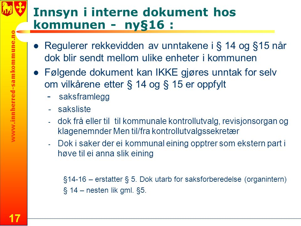 Innsyn i interne dokument hos kommunen - ny§16 :