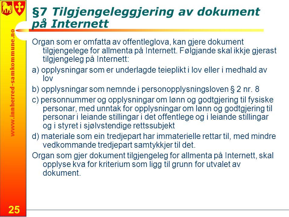 §7 Tilgjengeleggjering av dokument på Internett