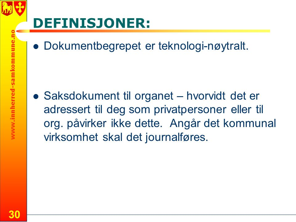 DEFINISJONER: Dokumentbegrepet er teknologi-nøytralt.