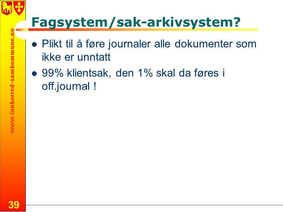 Fagsystem/sak-arkivsystem