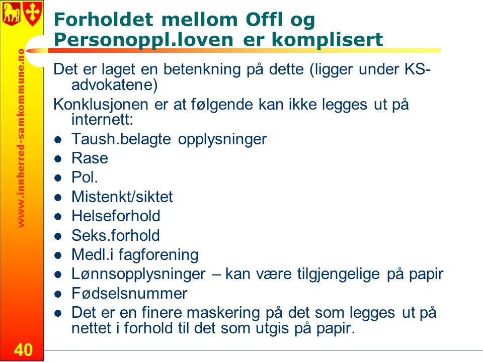 Forholdet mellom Offl og Personoppl.loven er komplisert