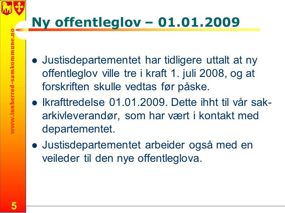 Ny offentleglov – 01.01.2009