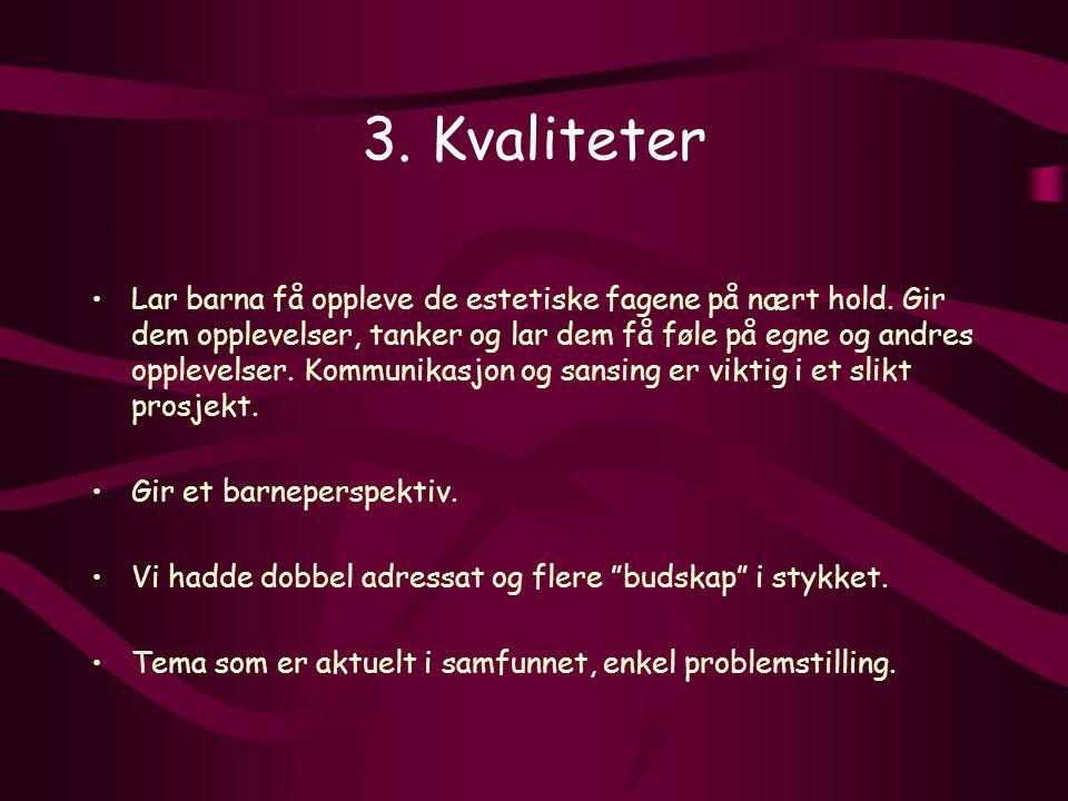 3. Kvaliteter