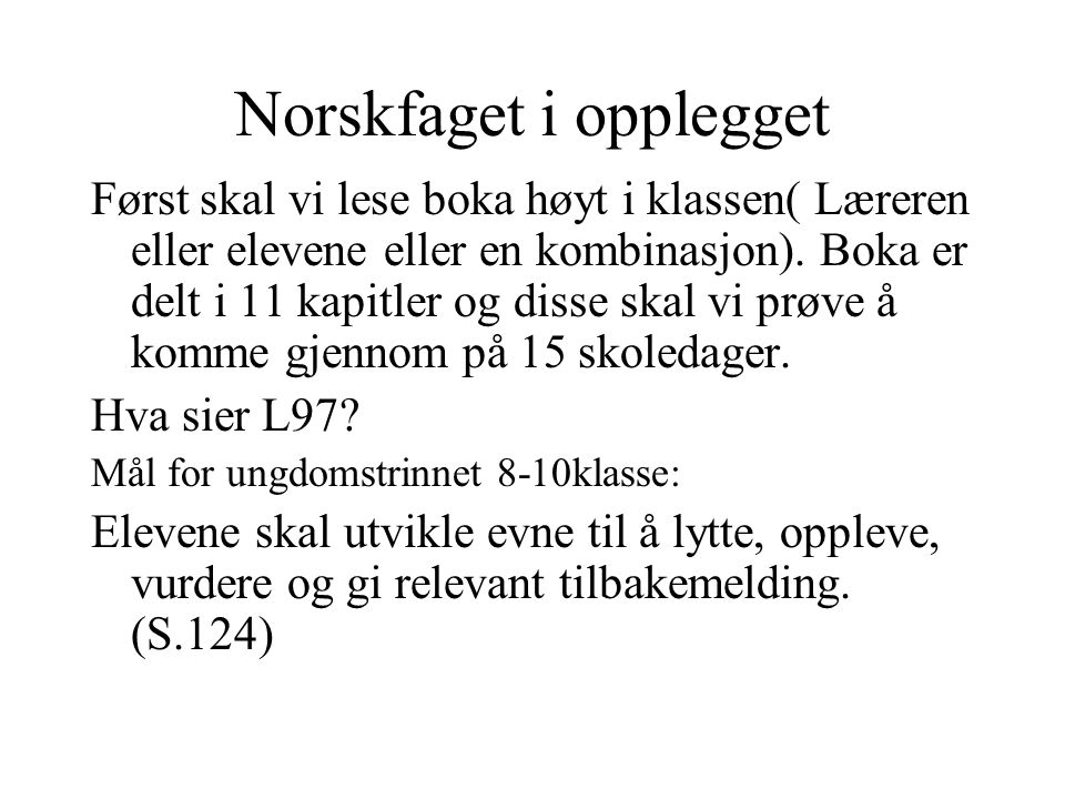 Norskfaget i opplegget