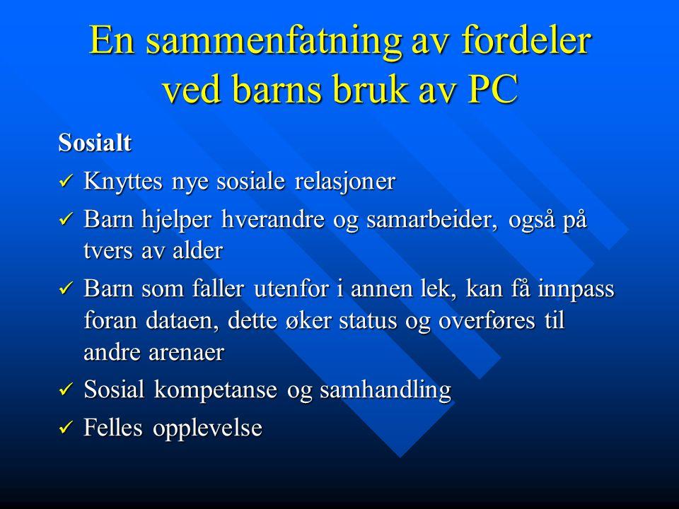 En sammenfatning av fordeler ved barns bruk av PC