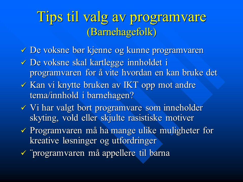 Tips til valg av programvare (Barnehagefolk)