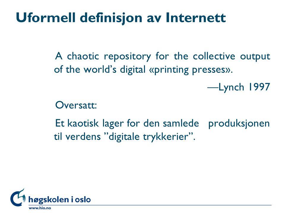 Uformell definisjon av Internett