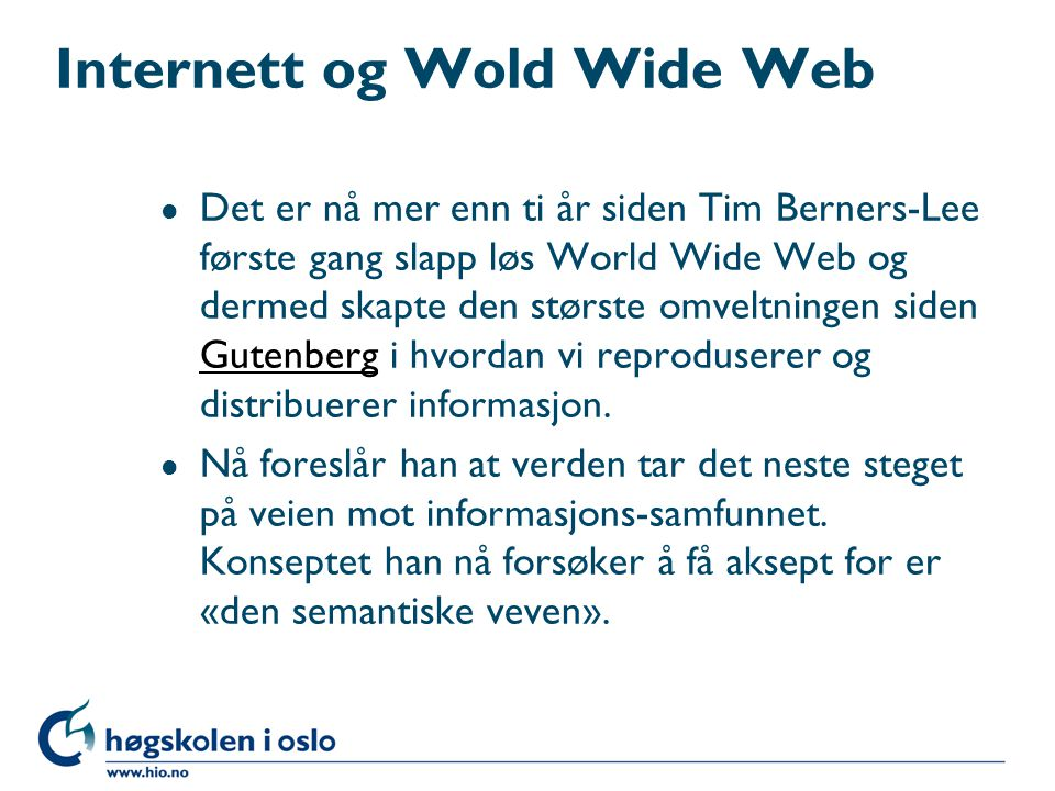 Internett og Wold Wide Web