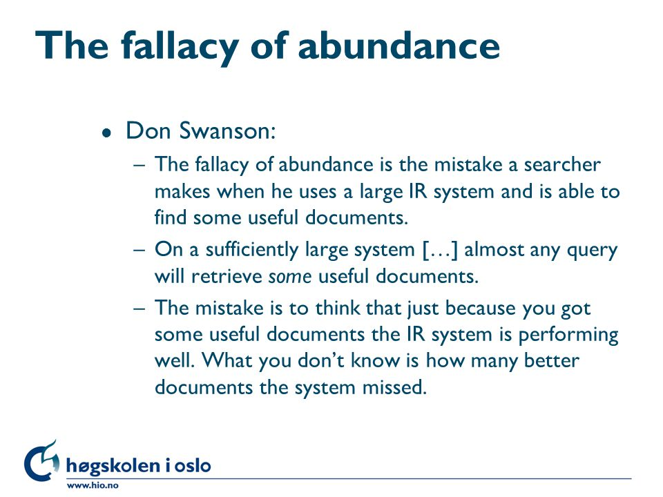 The fallacy of abundance