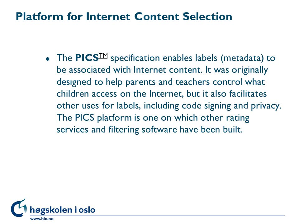 Platform for Internet Content Selection
