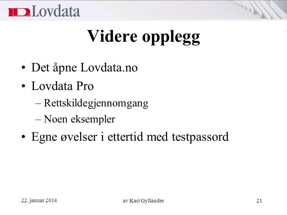 Videre opplegg Det åpne Lovdata.no Lovdata Pro