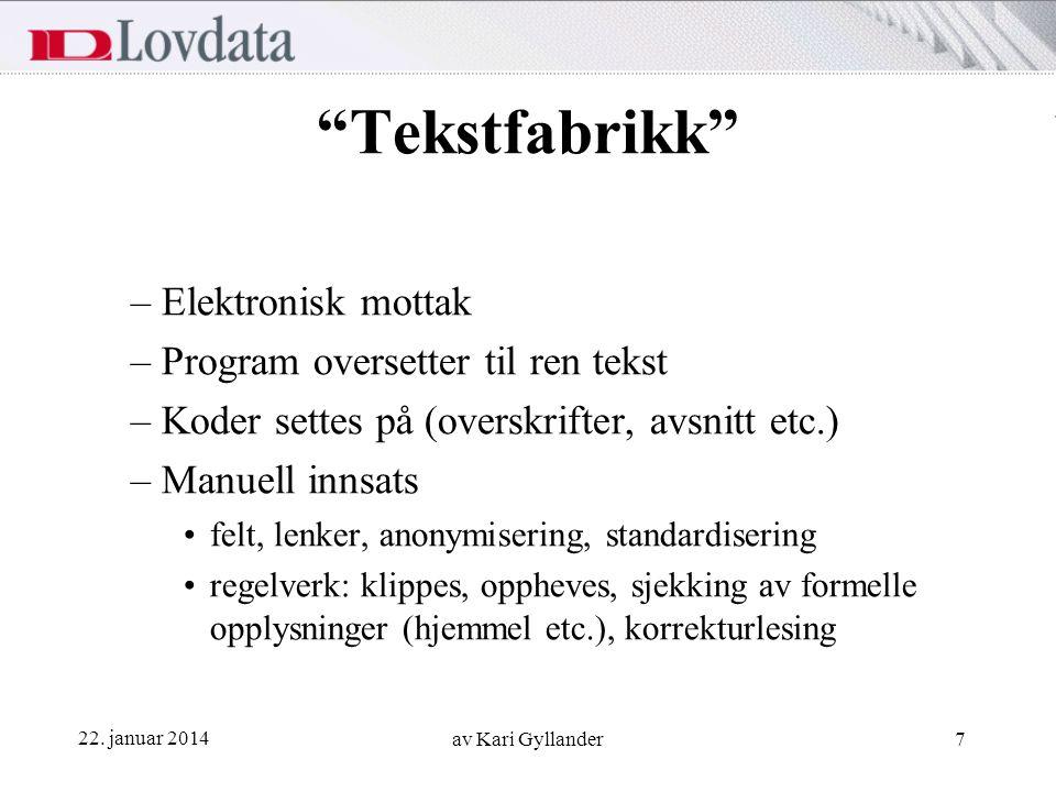 Tekstfabrikk Elektronisk mottak Program oversetter til ren tekst