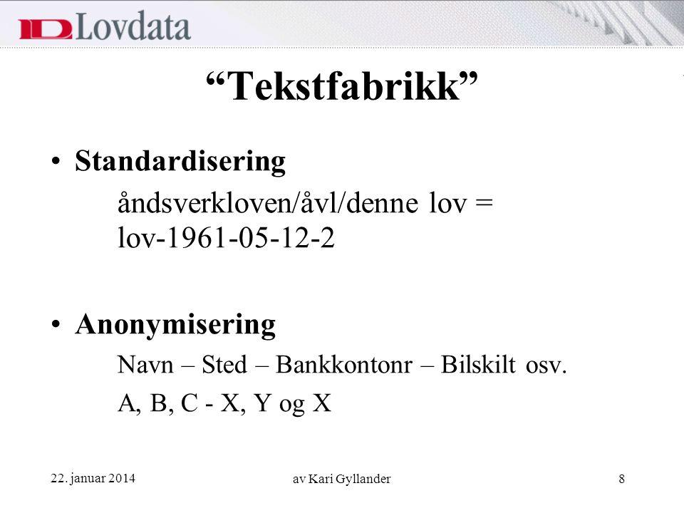 Tekstfabrikk Standardisering