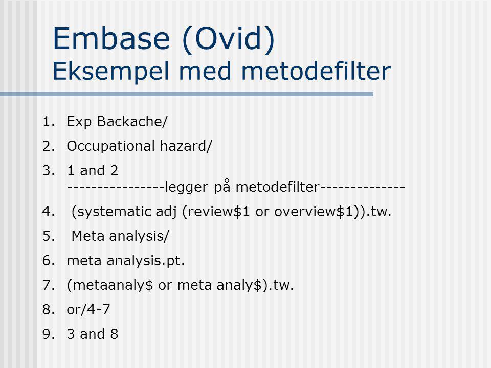 Embase (Ovid) Eksempel med metodefilter