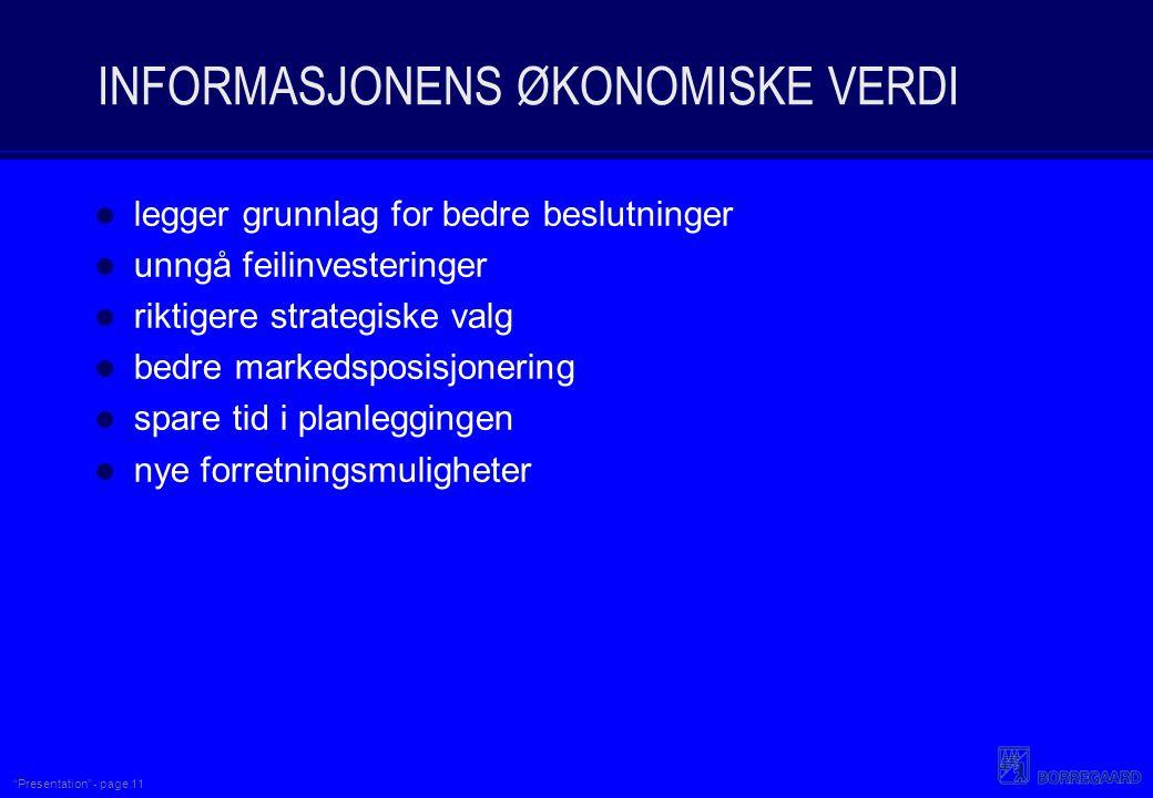 INFORMASJONENS ØKONOMISKE VERDI