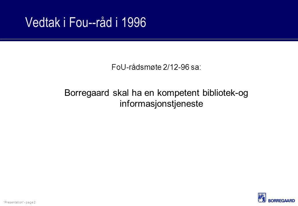 Borregaard skal ha en kompetent bibliotek-og informasjonstjeneste