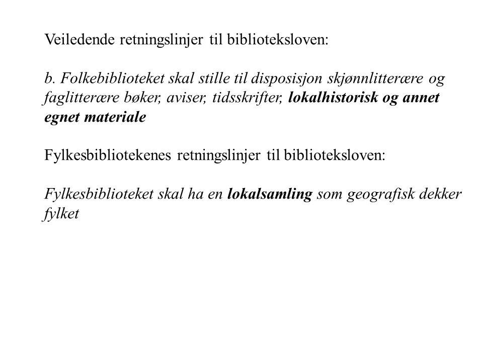 Veiledende retningslinjer til biblioteksloven: