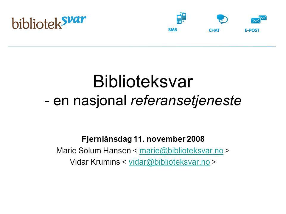 Biblioteksvar - en nasjonal referansetjeneste