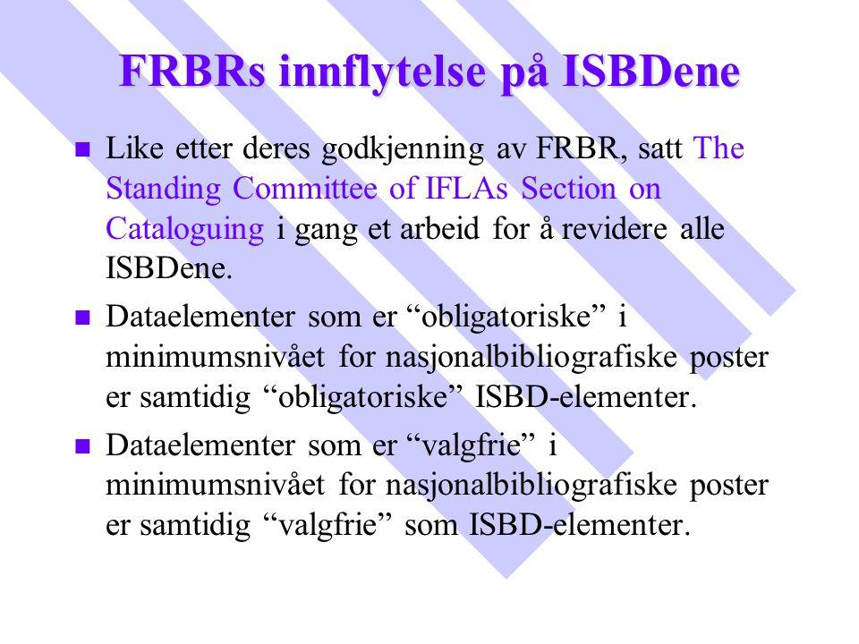 FRBRs innflytelse på ISBDene