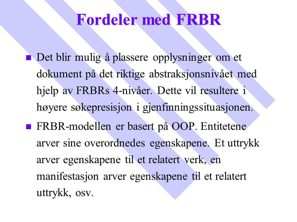 Fordeler med FRBR