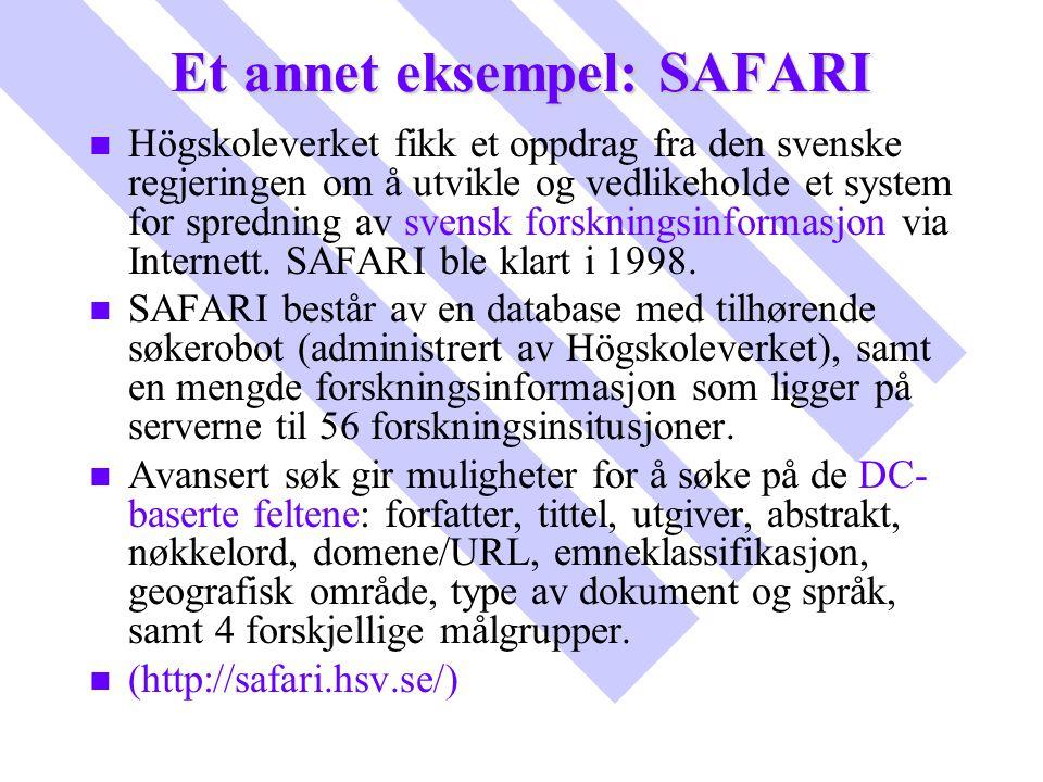 Et annet eksempel: SAFARI