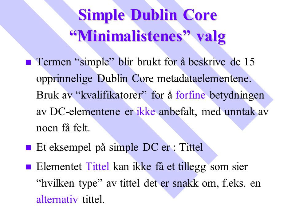 Simple Dublin Core Minimalistenes valg