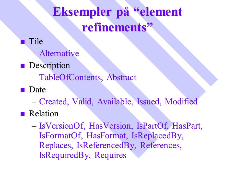 Eksempler på element refinements