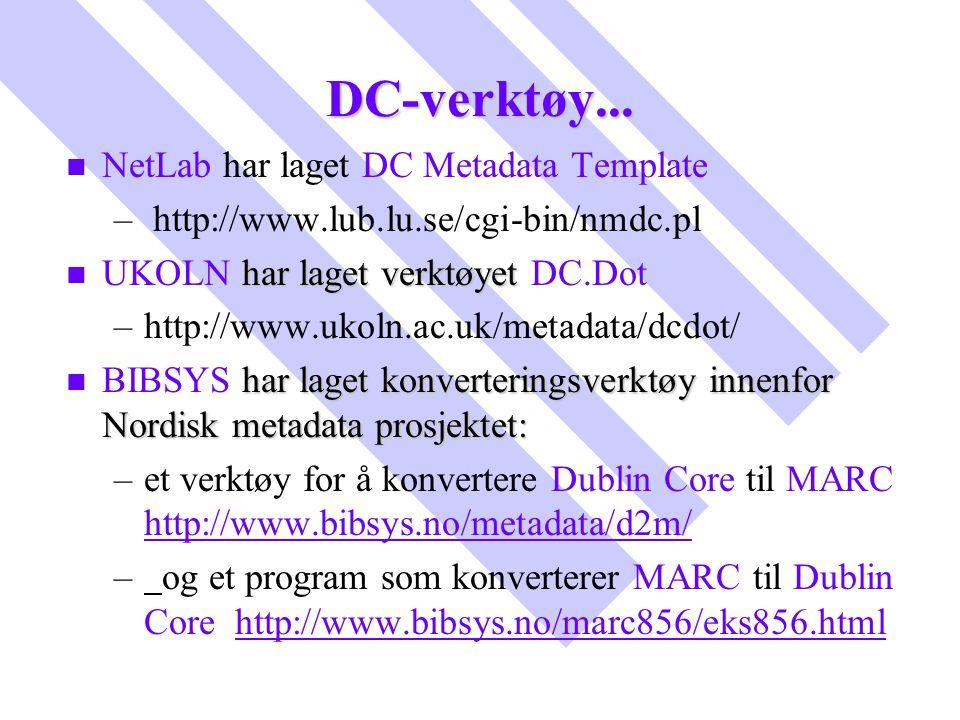 DC-verktøy... NetLab har laget DC Metadata Template