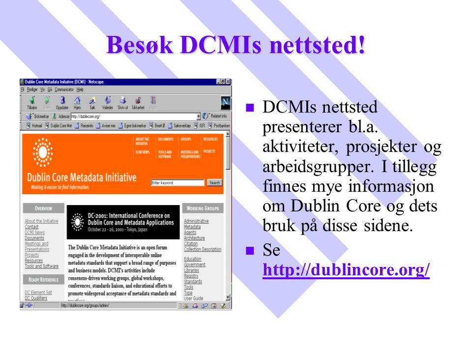 Besøk DCMIs nettsted!