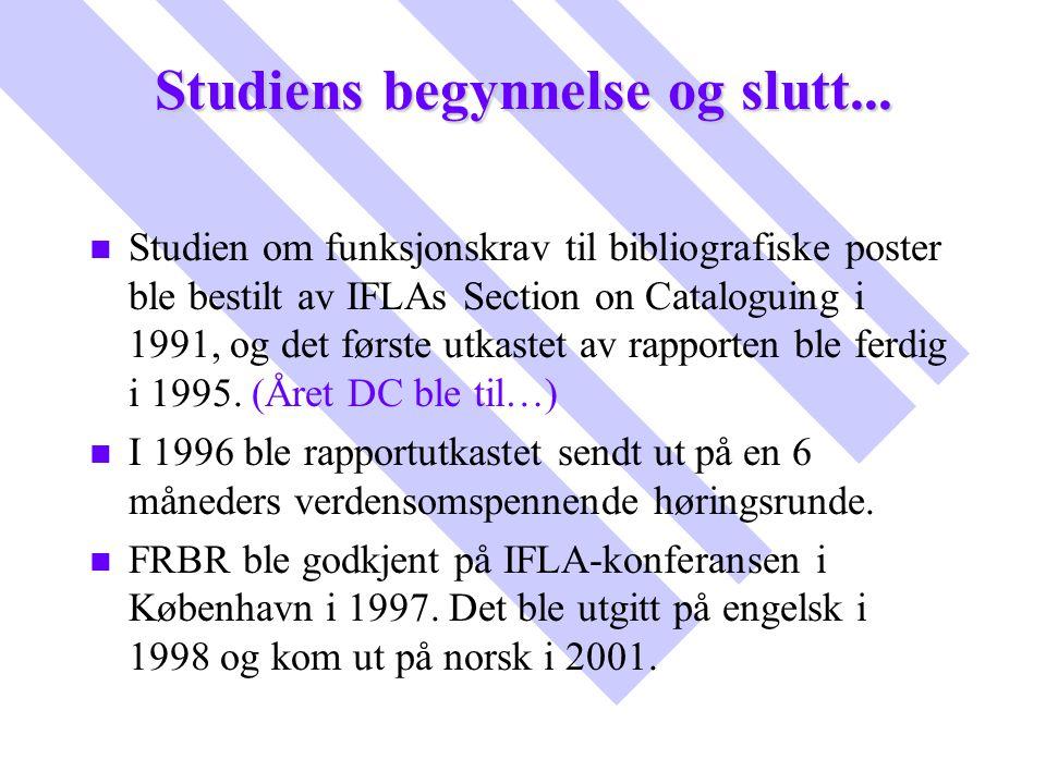 Studiens begynnelse og slutt...
