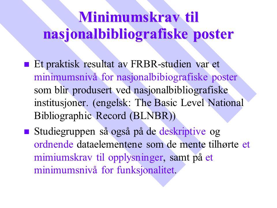Minimumskrav til nasjonalbibliografiske poster
