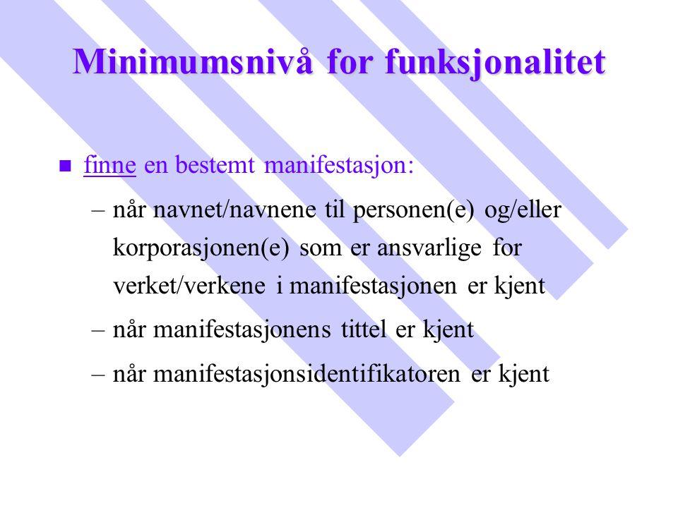 Minimumsnivå for funksjonalitet