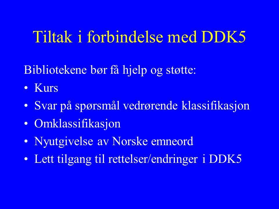 Tiltak i forbindelse med DDK5