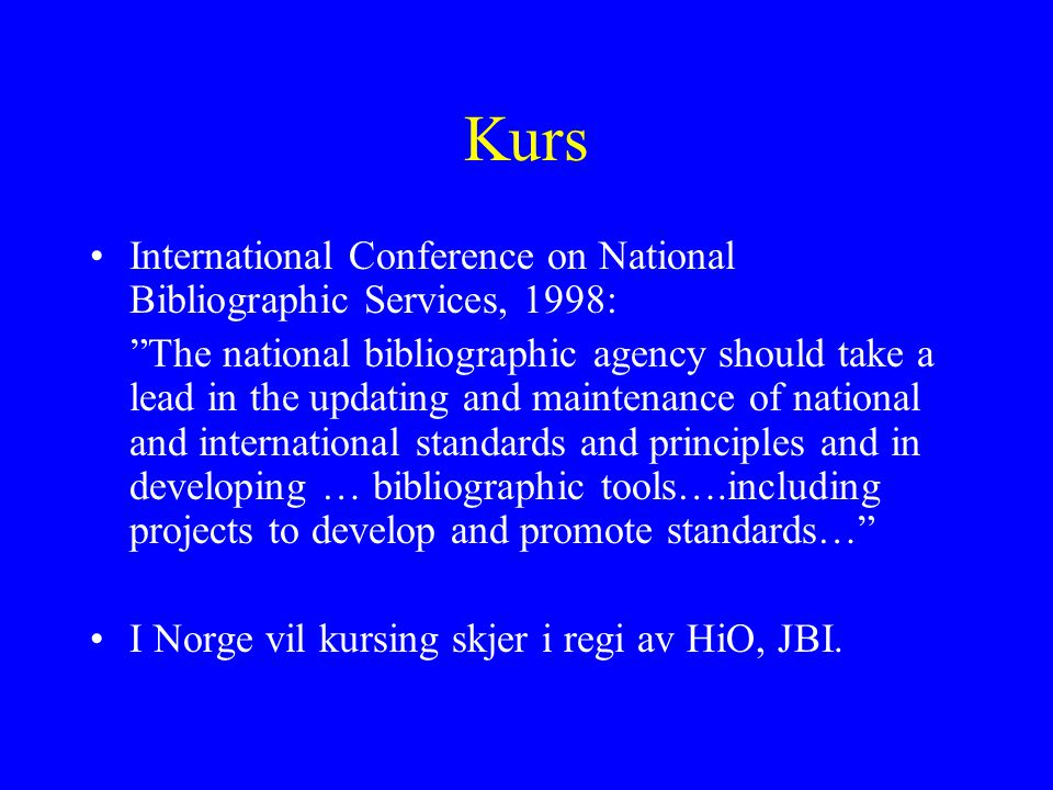 Kurs International Conference on National Bibliographic Services, 1998: