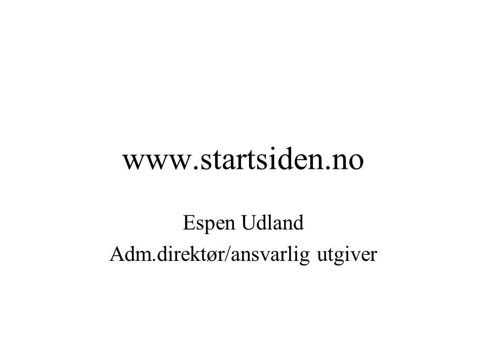 Espen Udland Adm.direktør/ansvarlig utgiver