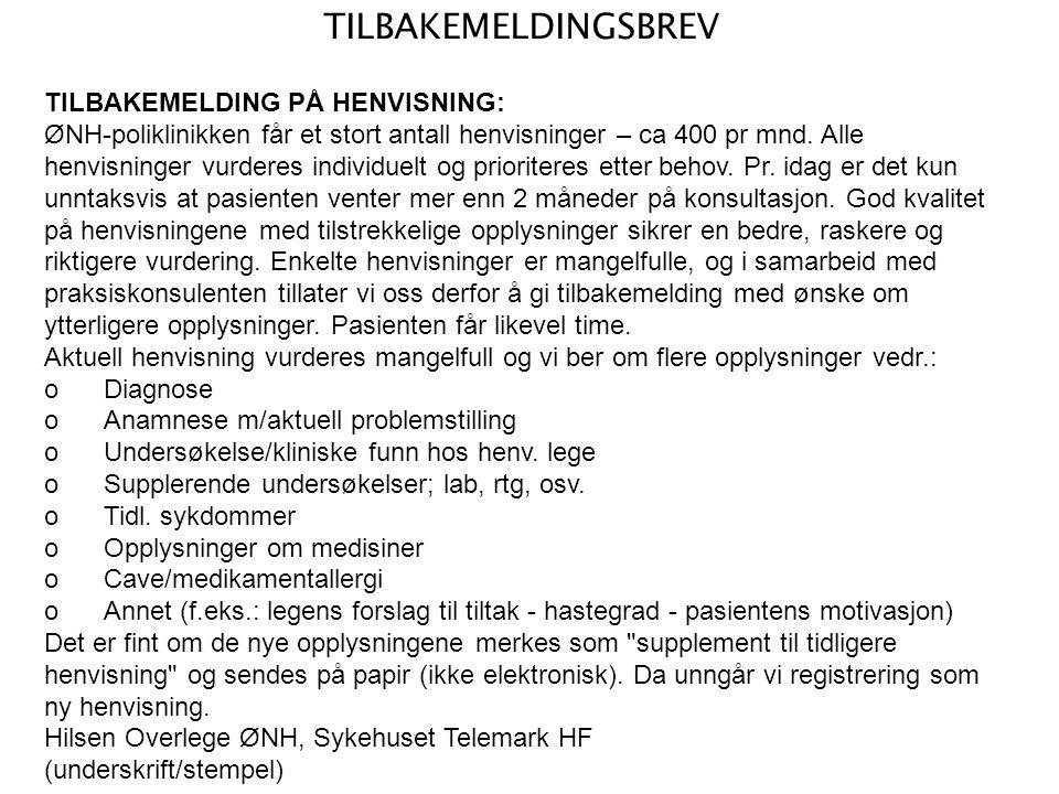 TILBAKEMELDINGSBREV TILBAKEMELDING PÅ HENVISNING: