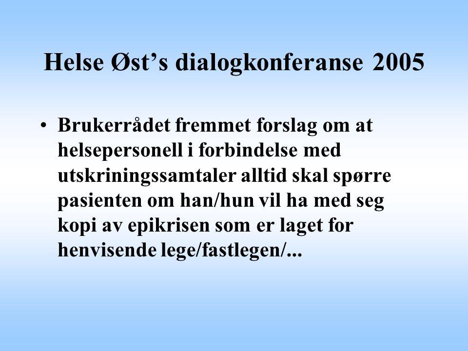 Helse Øst's dialogkonferanse 2005