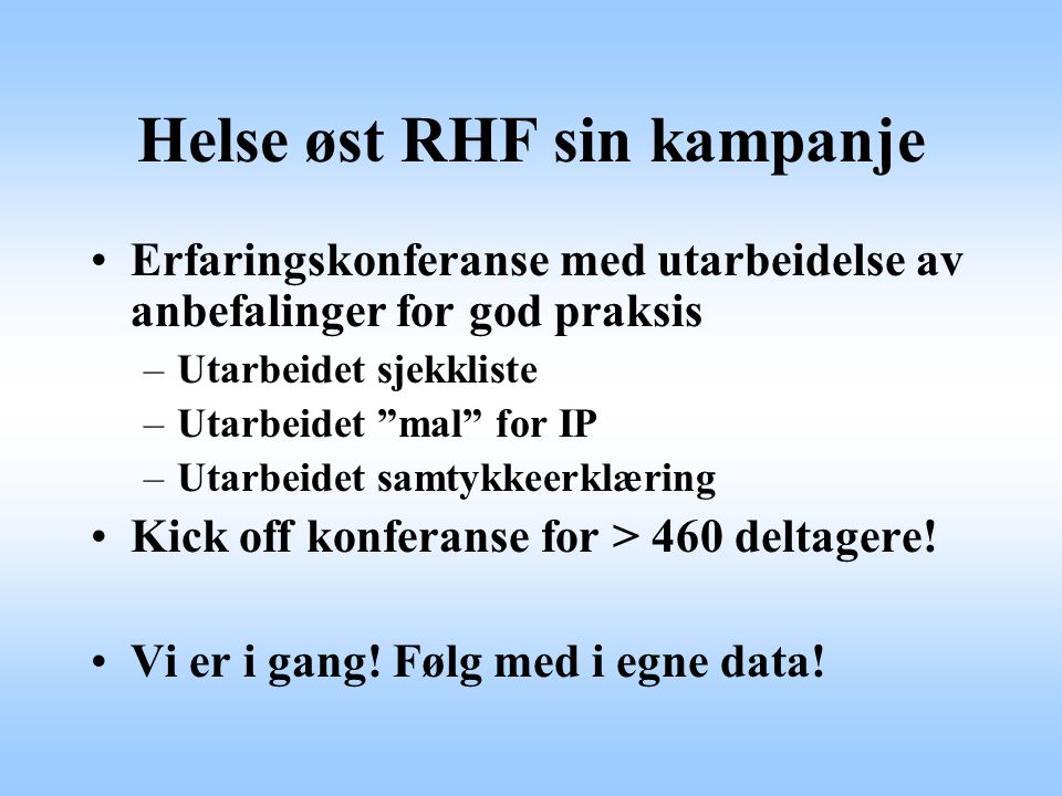 Helse øst RHF sin kampanje