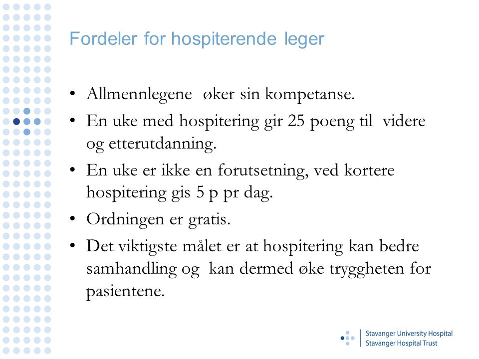 Fordeler for hospiterende leger