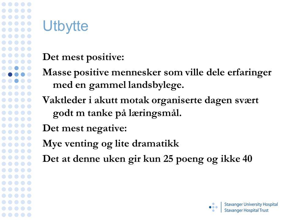 Utbytte Det mest positive: