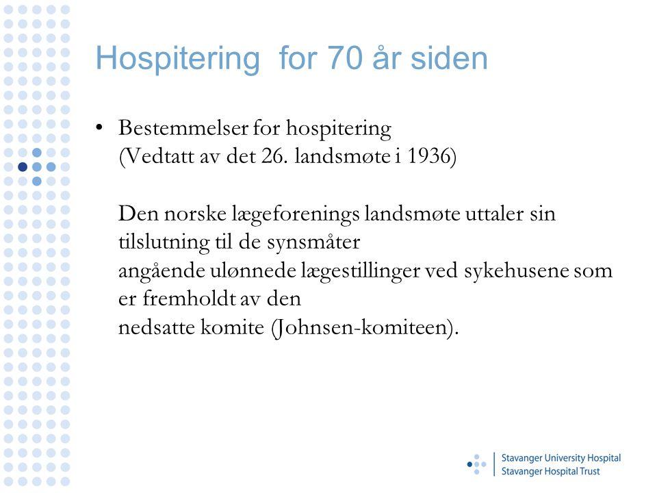 Hospitering for 70 år siden
