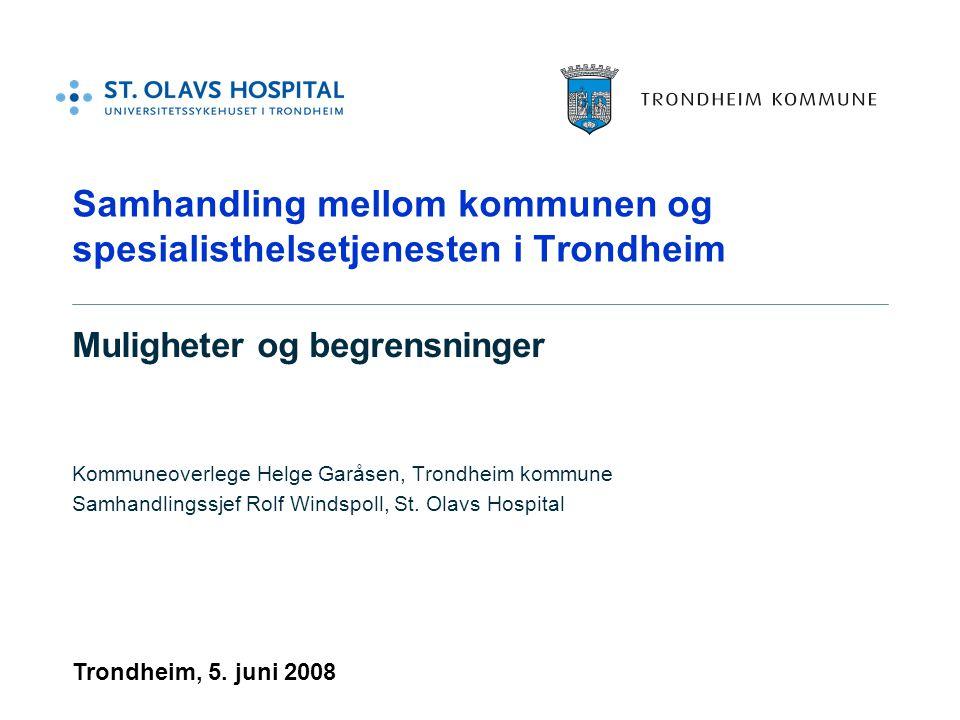 Samhandling mellom kommunen og spesialisthelsetjenesten i Trondheim
